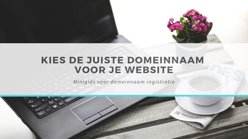 Kies de juiste domeinnaam voor je website