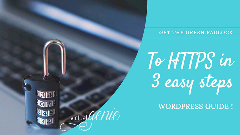 To HTTPS in WordPress in 3 easy steps