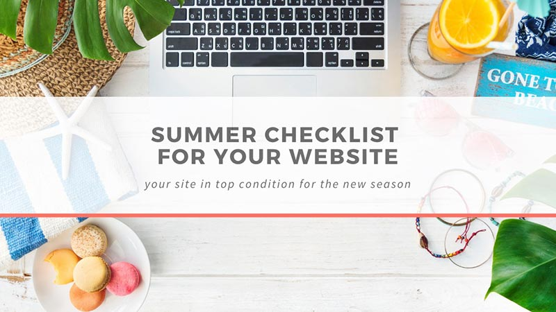 Summer checklist for your website